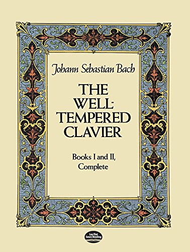 - The Well-Tempered Clavier: Books I and II, Complete (Dover Music for Piano)