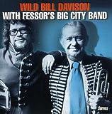 FESSOR/WILD BILL DAVISON
