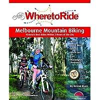 Where to Ride: Melbourne MTB