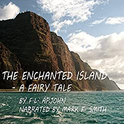 The Enchanted Island - A Fairy Tale