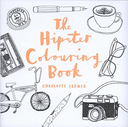 The Hipster Colouring Book