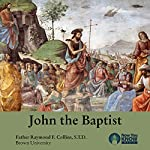 John the Baptist | Fr. Raymond F. Collins STD