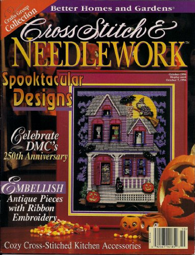 Better Homes and Gardens Cross Stitch & Needlework (October 1996, Vol. XII, No. 1)