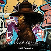 """Shades of Color 2018 16 Month African American Calendar, Urbanisms by Frank Morrison, 12"""" x 12"""" (18FM)"""