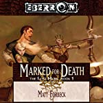 Marked for Death: Eberron: The Lost Mark, Book 1 | Matt Forbeck