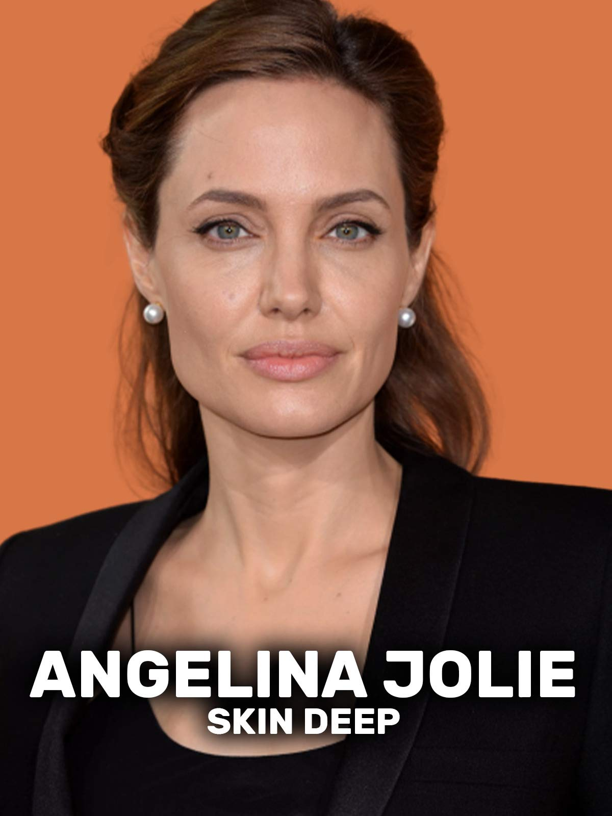 Angelina Jolie: Skin Deep on Amazon Prime Video UK