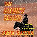 The Devil's Brand: The Rider Series, Book 1 Audiobook by Seth Nation Narrated by J. Scott Bennett
