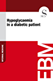 Hypoglycaemia in a Diabetic Patient (English Edition)