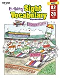 Building Sight Vocabulary Reproducibles Book 1 (Grade K - 1)
