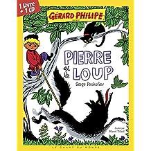 Pierre et le loup [avec CD]