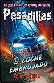 El coche embrujado: Pesadillas 21: Amazon.es: R.L. Stine, Murcia, Belén: Libros