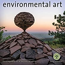 Environmental Art 2019 Wall Calendar: Contemporary Art in the Natural World