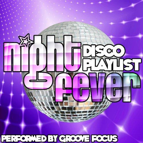Night Fever: Disco Playlist]()