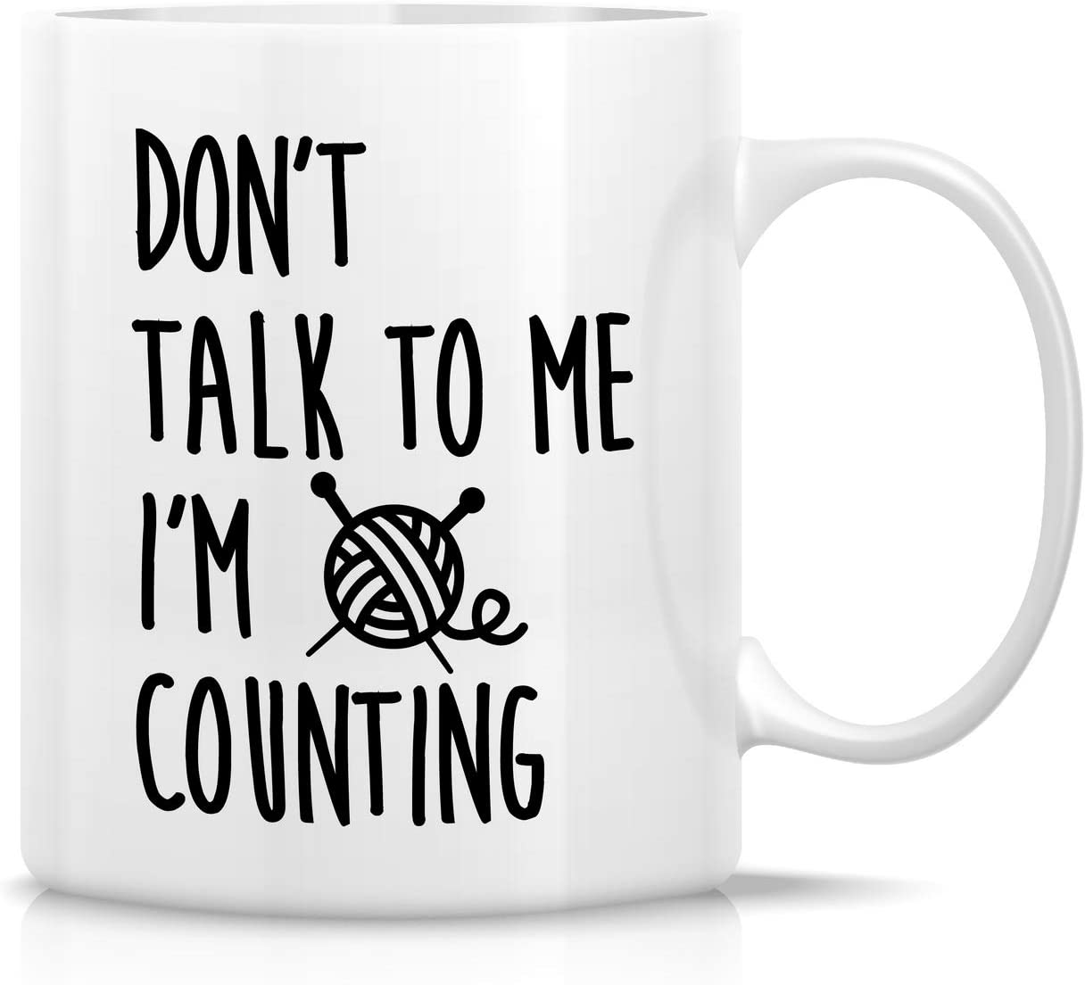 Retreez Funny Mug - Don't Talk To Me I'm Counting Knit Knitting Crochet 11 Oz Ceramic Coffee Mugs - Funny, Sarcasm, Sarcastic, Inspirational birthday gift for friends, mom, mum, mama, mother day gift