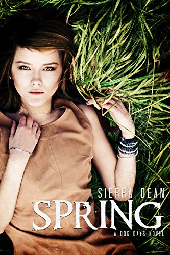 Spring: A Dog Days Novel