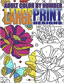 Amazon Com Adult Color By Number Large Print Designs Premium Adult
