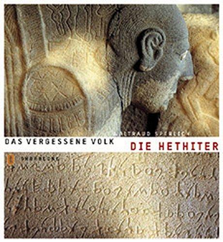 Die Hethiter: Das vergessene Volk (Abenteuer Archäologie)