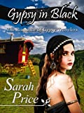 Gypsy in Black: The Romance of Gypsy Travelers