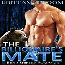 The Billionaire's Mate Audiobook by Brittany Bloom Narrated by Ashlynn Brooks