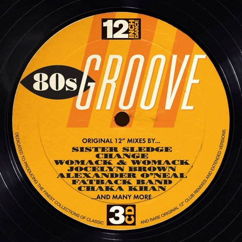 12 Inch Dance: 80's Groove