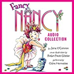 The Fancy Nancy Audio Collection | Jane O' Connor