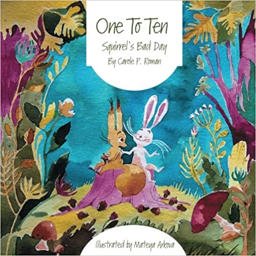 ONE TO TEN: SQUIRRL'S BAD DAY