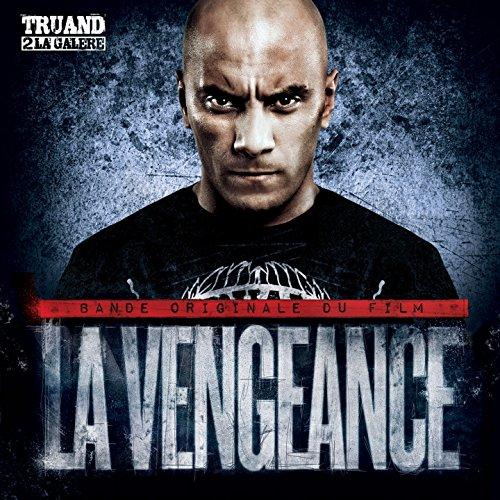 la vengeance le film truand 2 la galere
