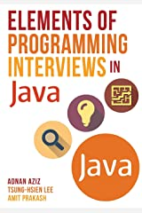 Elements of Programming Interviews in Java: The Insiders' Guide Paperback