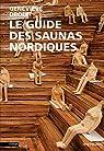Le guide des saunas nordiques par Drolet