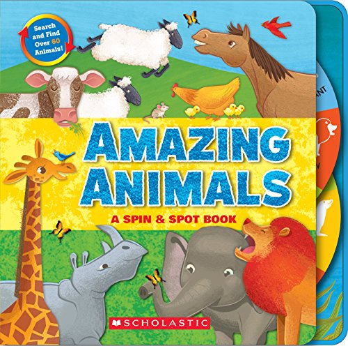 Amazing Animals: A Spin & Spot Book
