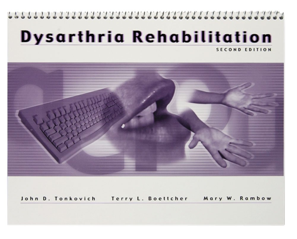Dysarthria Rehabilitation Program, 2nd Edition