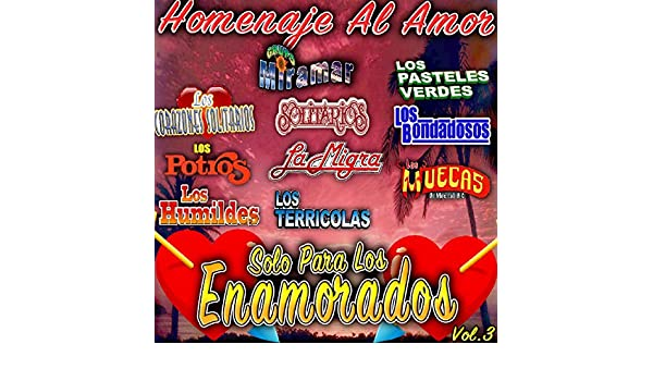 Solo para los Enamorados Homenaje al Amor, Vol.3 by Various artists on Amazon Music - Amazon.com