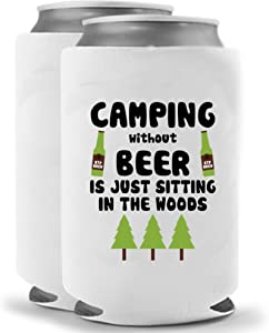 Camping without Beer is just Sitting in the Woods | Funny Novelty Can Cooler Coolie Huggie - Set of two (2) | Beer Beverage Holder - Beer Gifts Home - Quality Neoprene No Fade Can Cooler