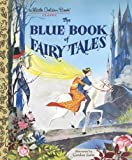 The Blue Book of Fairy Tales, Golden Books, 044980996X
