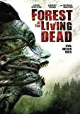 Forest of the Living Dead