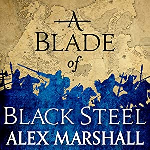 A Blade of Black Steel Audiobook