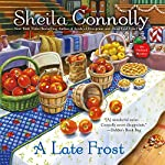 A Late Frost: An Orchard Mystery | Sheila Connolly