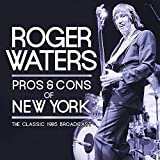 The 1985 Classic Broadcast Recording: Pros & Cons in Radio City Music Hall in New York [2CD] - UK Edition