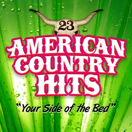 your side of the bed deluxe single by american country hits on amazon music. Black Bedroom Furniture Sets. Home Design Ideas