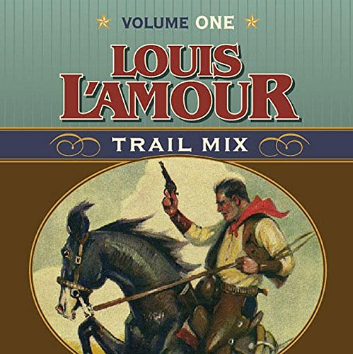 Louis L'Amour Trail Mix: Volume One by Brand: HighBridge Company (Image #2)