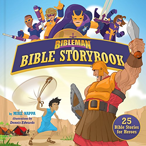 Bibleman Bible Storybook (padded): 25 Bible Stories for Heroes ()
