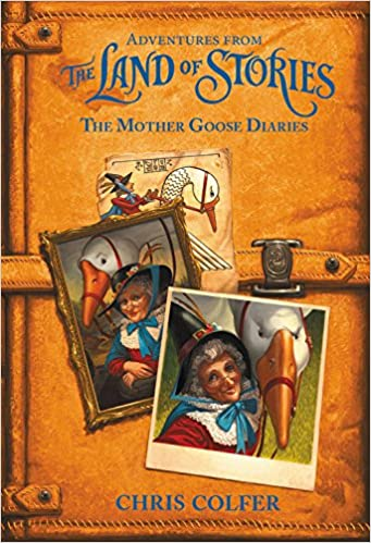 Adventures from the Land of Stories: The Mother Goose Diaries: Colfer, Chris: 9780316383349: Amazon.com: Books