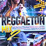 Reggaeton Mix 2 [CD] 2017
