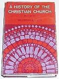 History of the Christian Church, Walker, Barbara G., 0684414716