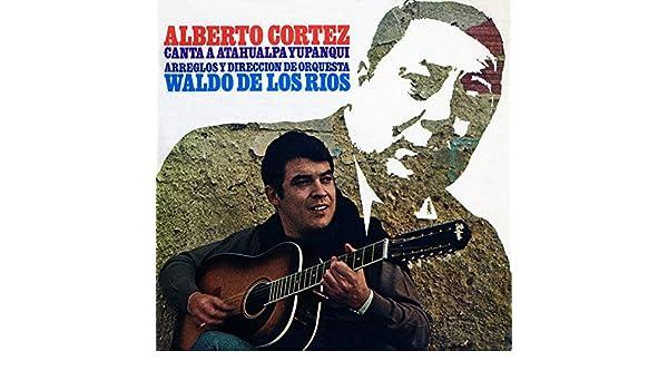 Canta a Atahualpa Yupanqui de Alberto Cortez en Amazon Music ...