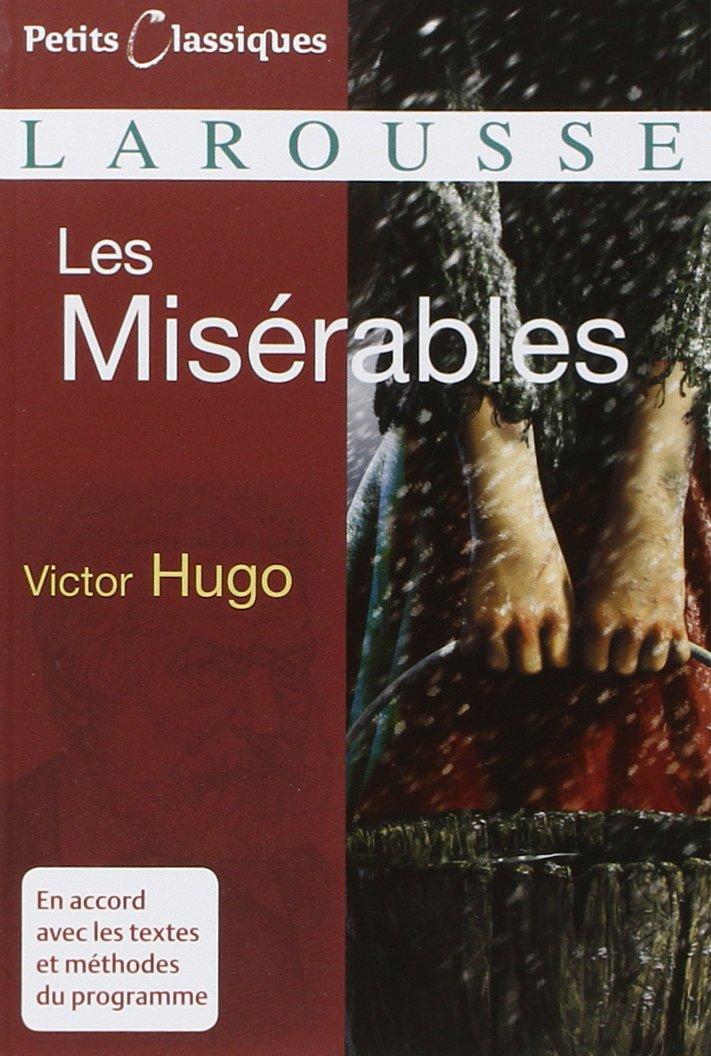 Miserables (Petits Classiques Larousse, Band 63)