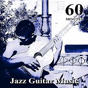60 minutes jazz guitar music best instrumental music easy listening smooth jazz. Black Bedroom Furniture Sets. Home Design Ideas
