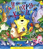 img - for If You're Happy and You Know It (A Glittery Nursery Rhyme Book) book / textbook / text book
