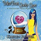 Miss Frost Cracks a Caper: Jayne Frost, Volume 4 | Kristen Painter