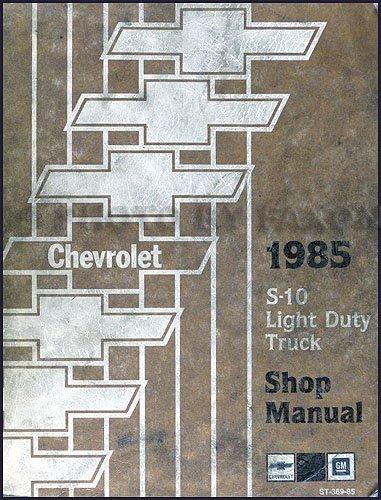 - 1985 Chevrolet S-10 Pickup & Blazer Repair Shop Manual Original